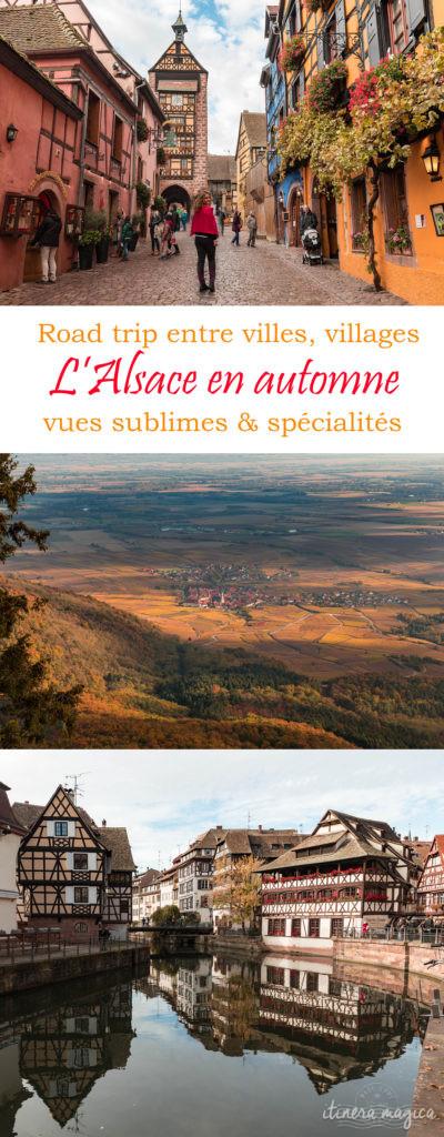 Un road trip en Alsace en automne, entre villes, villages, vues sublimes et spécialités. Que voir en Alsace à l'automne ?