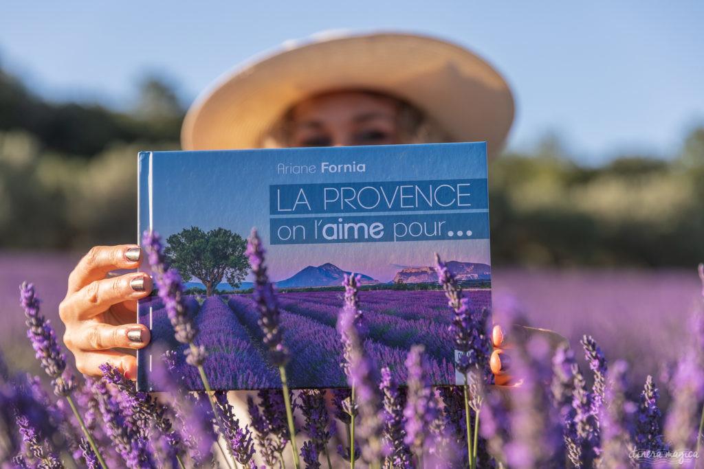 Mon livre sur la Provence : La Provence, on l'aime pour..., par Ariane Fornia