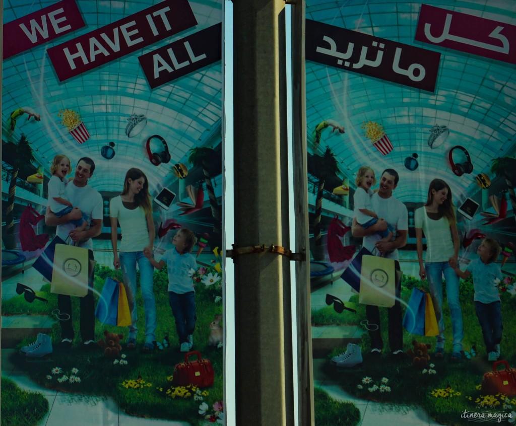 We have it all, pub pour un centre commercial : cela pourrait être la devise d'Abu Dhabi.