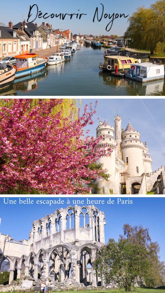 Découvrez Noyon, une jolie surprise à une heure de Paris : un coeur médiéval superbe, une abbaye en ruines, un château romantique, des insolites, des péniches...