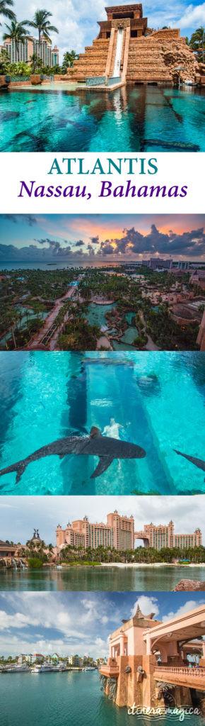 L'Atlantis aux Bahamas, Nassau : l'hôtel le plus fabuleux de ma vie !