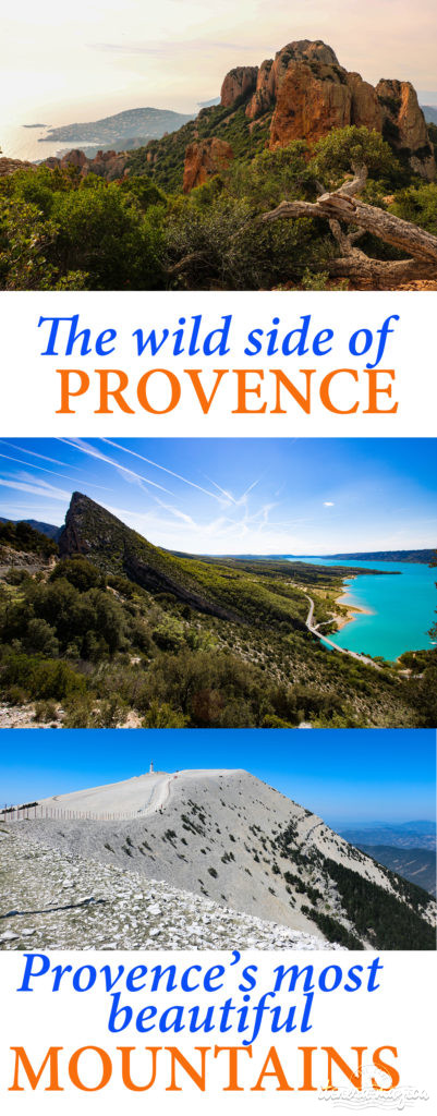 Provence on the wild side: discover Provence's most beautiful mountains. Verdon, Ventoux, Estérel, Sainte Victoire...