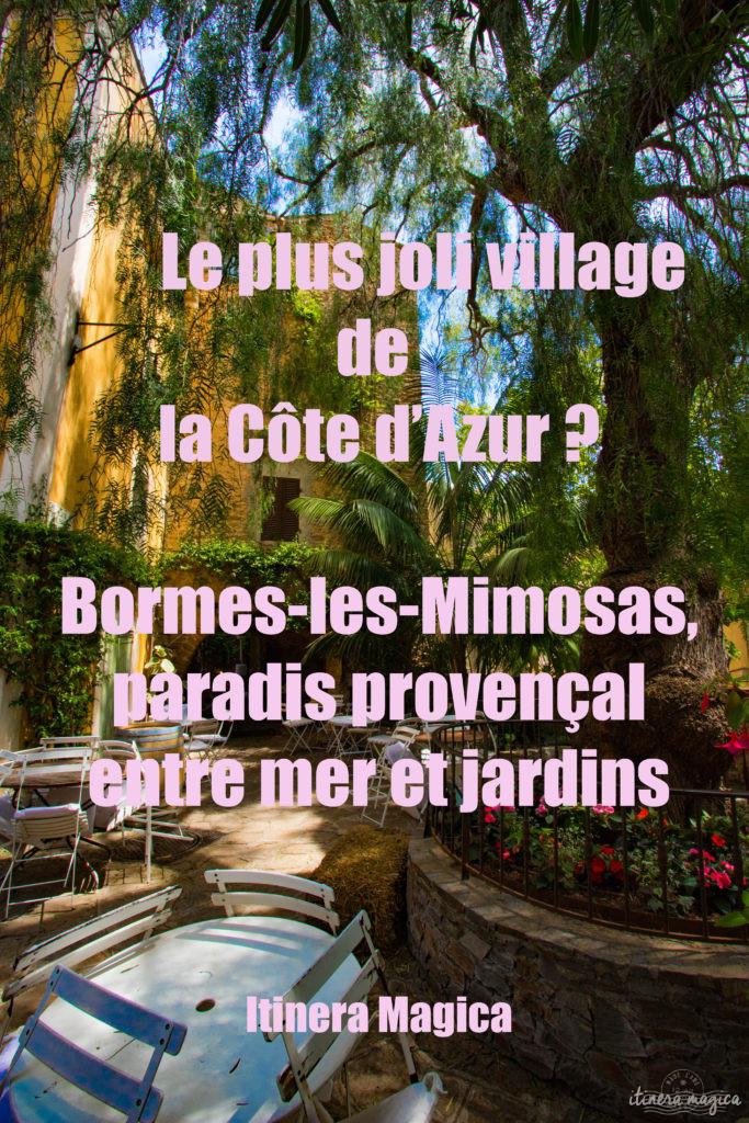 Un des plus beaux villages de la Côte d'Azur, une plage paradisiaque et la beauté du sentier du littoral : venez découvrir Bormes-les-Mimosas sur Itinera Magica