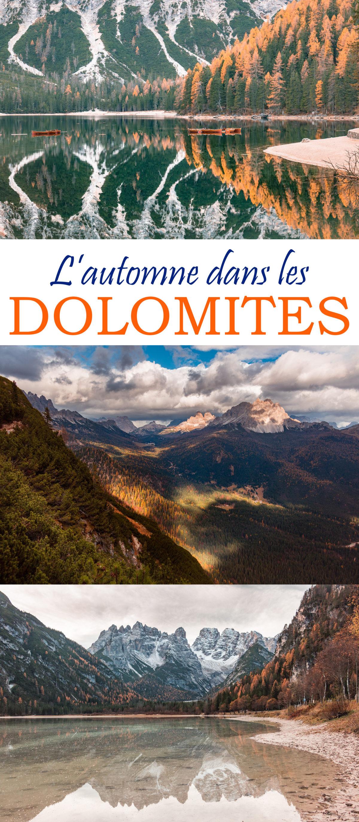 Les Dolomites à l'automne : un road trip flamboyant parmi les lacs et les sommets des Alpes. #dolomites