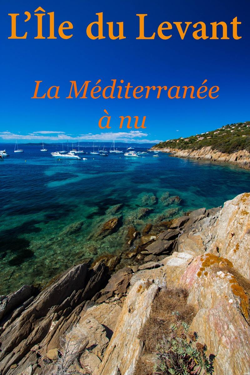 itinera-magica-ile-levant-hyeres (11) - Hyères Tourist