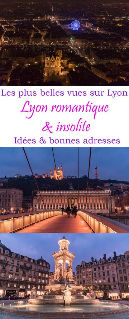 Les plus belles vues sur Lyon et des tas d'idées romantiques.