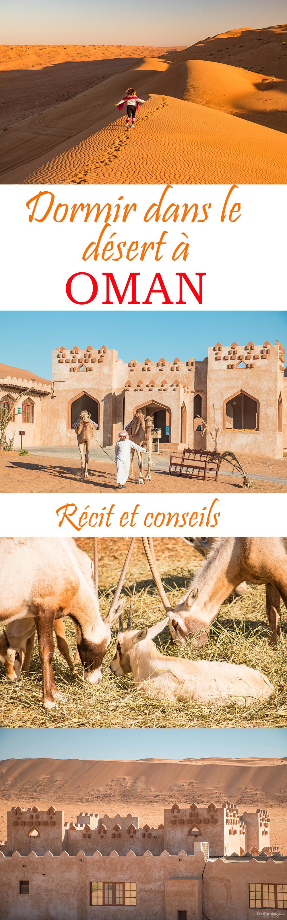 Une nuit dans le désert à Oman ? Récit et conseils pour choisir votre camp dans le désert du Wahiba Sands à #Oman.