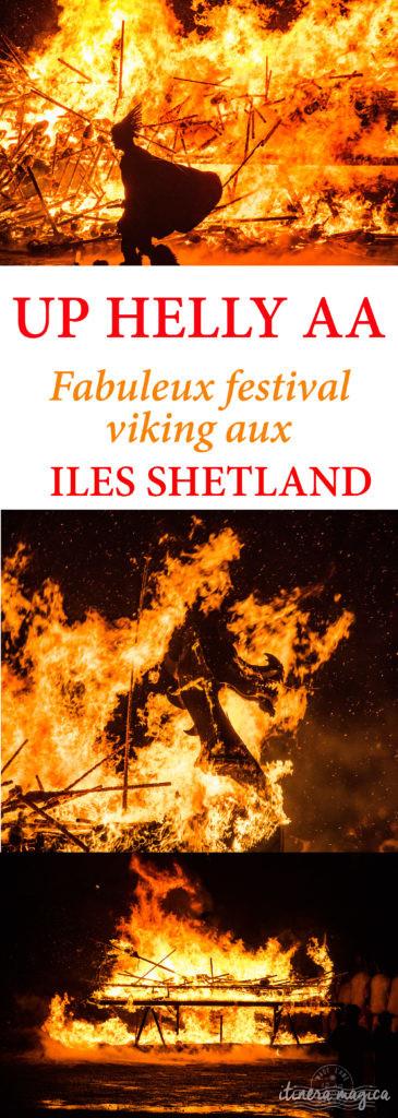 Tout sur Up Helly Aa, le festival viking du feu aux îles Shetland, Ecosse