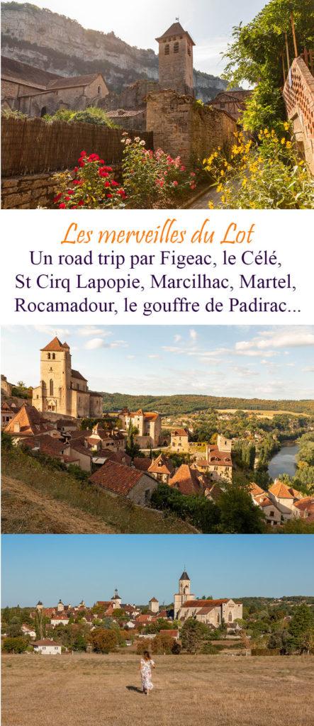 Un road trip dans le Lot, de Saint Cirq Lapopie à Rocamadour, en passant par la vallée du Célé, Figeac, Martel, le gouffre de Padirac...