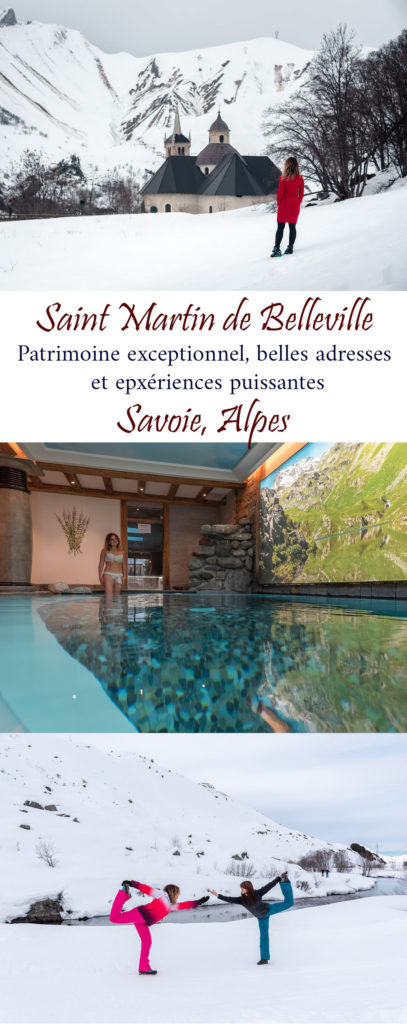 Visiter Saint Martin de Belleville, village savoyard magnifique : belles adresses, patrimoine d'exception et expériences puissantes. Les Alpes élégantes et oxygénantes...