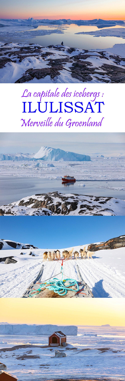 Découvrez Ilulissat au Groenland, capitale des icebergs géants. Une vision spectaculaire. #ilulissat #groenland